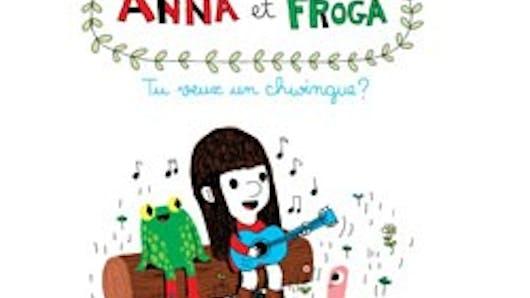 Anna et Froga