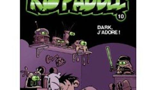 Kid Paddle T 10 Dark j'adore
