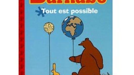 L'Ours Barnabé Tout est possible