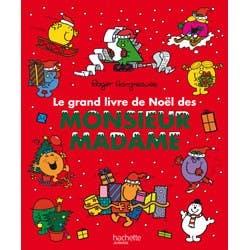 Le grand livre de Noël des Monsieur Madame