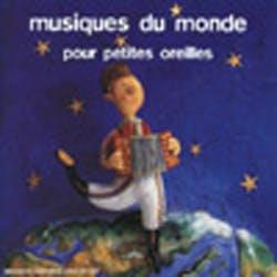Musiques du monde pour petites oreilles