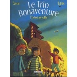 Trio Bonaventure T3 L'enfant de sable