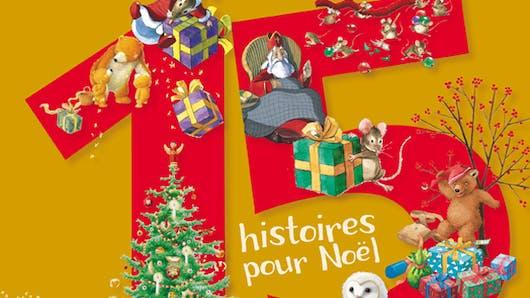 Raconte-moi 15 histoires de Noël