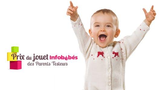 Prix du jouet Infobébés des Parents Testeurs