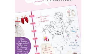 Le journal de moi… Maman : un livre décalé sur la   maternité