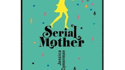 Serial Mother publie un deuxième livre !