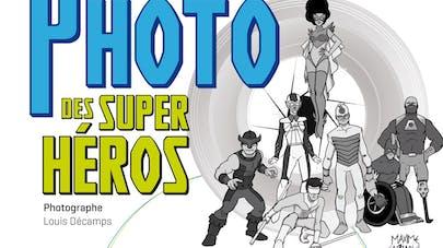 « Super –Héros » : une exposition pour faire changer le   regard sur le handicap
