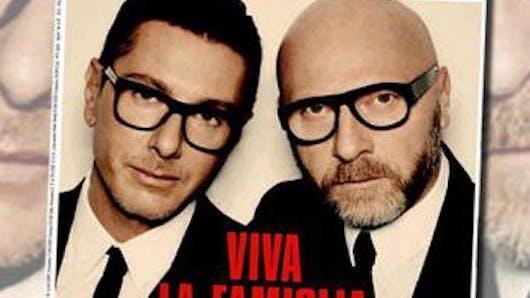 Dolce & Gabbana : leurs propos chocs contre l'adoption  par les couples gays