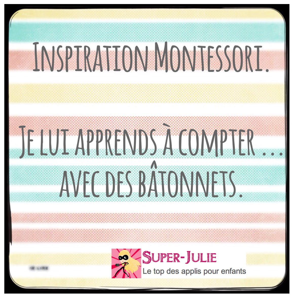 « Inspiration Montessori » : je lui apprends à compter !