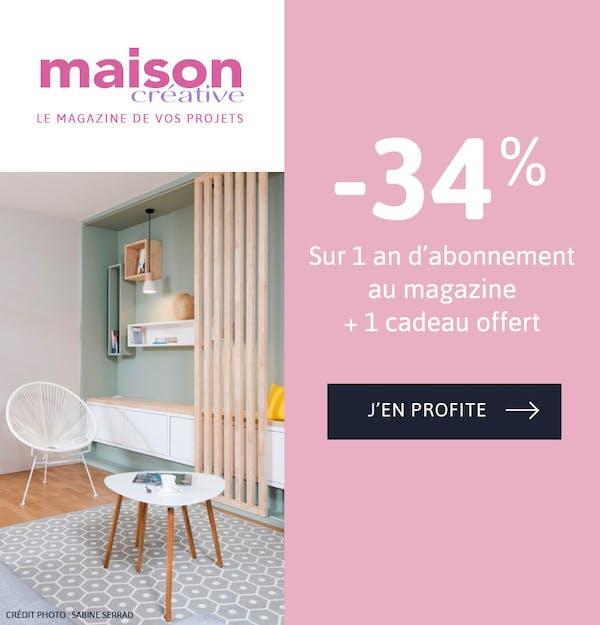 -34% sur votre abonnement Maison créative