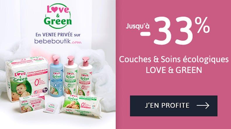 - 33% sur la marque Love & Green