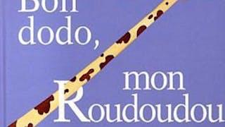 Bon Dodo mon Roudoudou