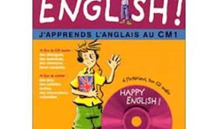 Happy English Je découvre l'anglais au CM1