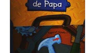 La boîte à outils de Papa