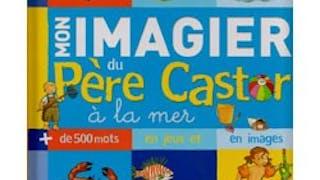 Mon imagier du Père Castor à la mer