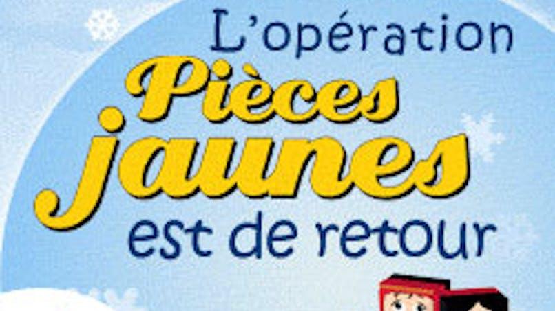 Opération Pièces Jaunes 2012