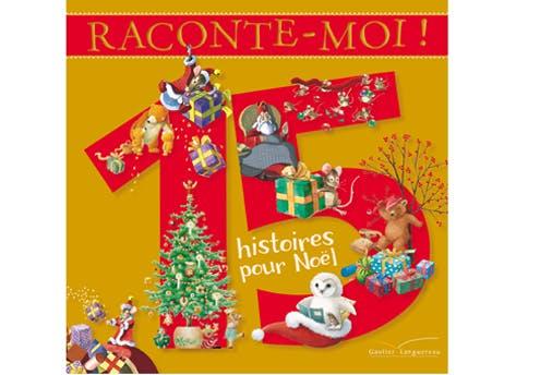 « Raconte-moi 15 histoires de Noël »