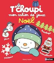 T'choupi Mon cahier de jeux Noël