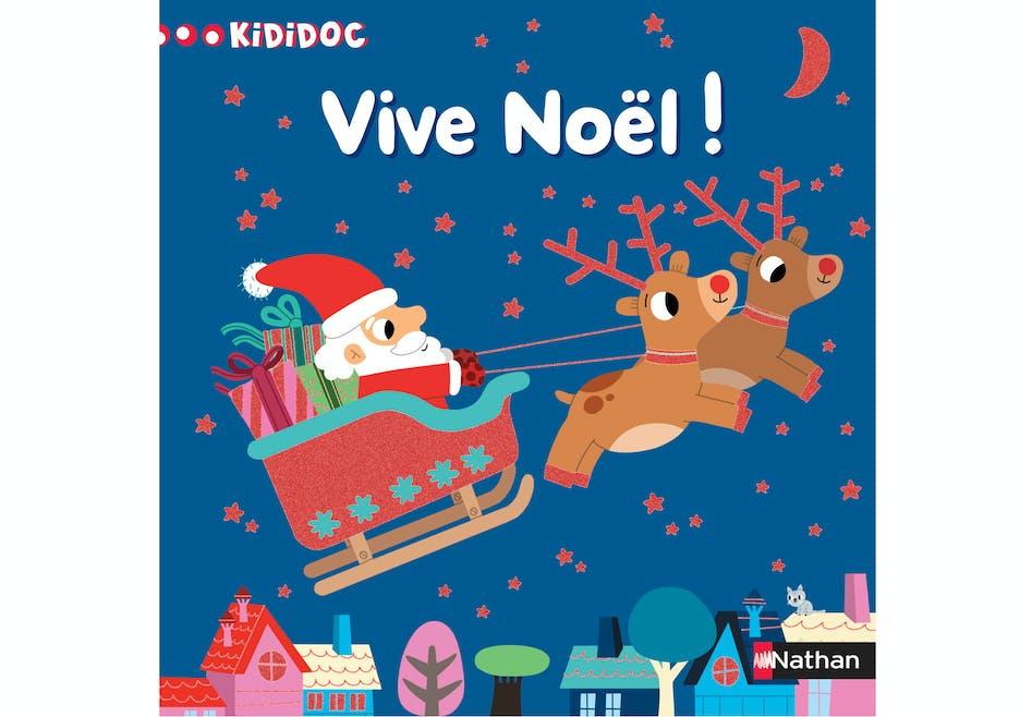 « Vive Noël ! »
