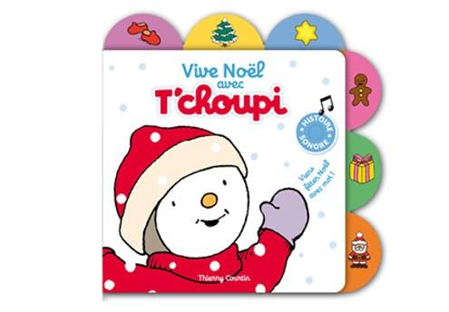 « Vive Noël avec T'choupi »