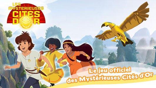 « Les Mystérieuses Cités d'Or »