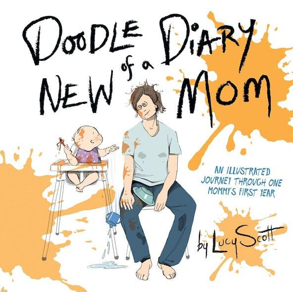 """La couverture du livre """"Doodle diary of a new         mom"""""""