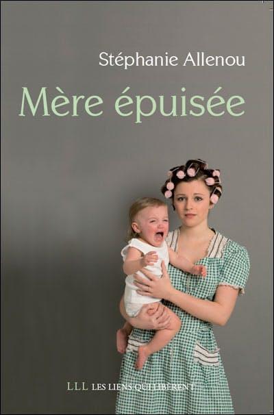 Un livre sur le burn out maternel