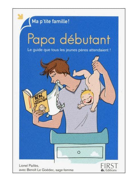 Pour les papas débutants