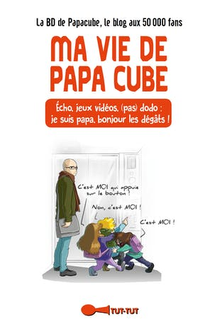 """BD """"Ma vie de papa cube"""""""
