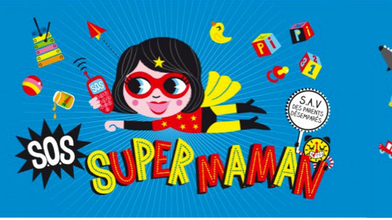 Super Maman se donne en spectacle à Paris