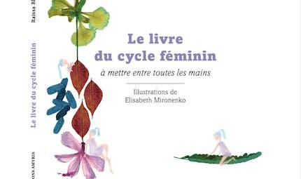Bien vivre son cycle féminin