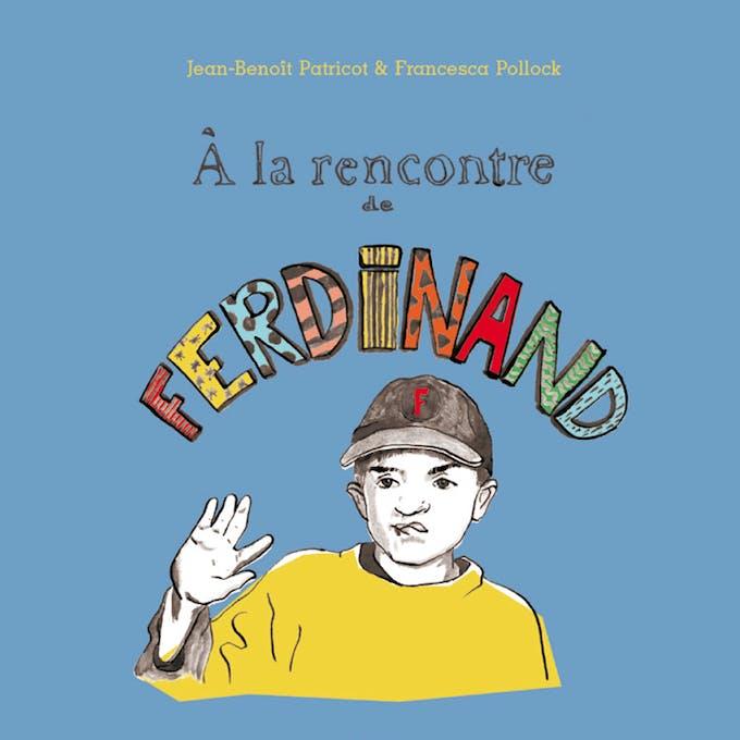 A la rencontre de Ferdinand