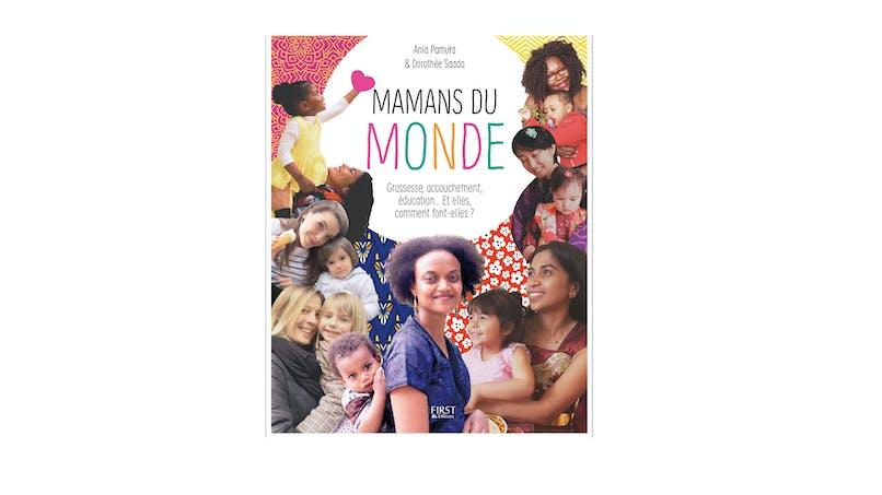 « Mamans du monde », le livre !
