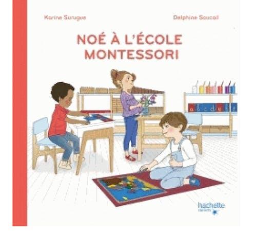 Noé à l'école Montessori