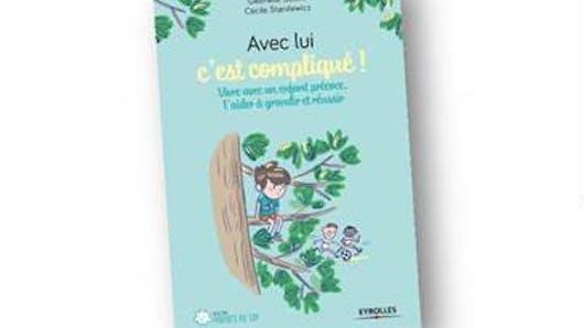 Enfant précoce: un livre plein d'outils éducatifs testés par les parents