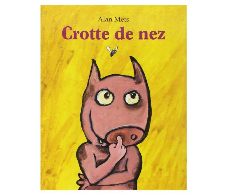 """Le livre """"Crotte de nez"""""""