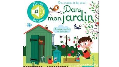 """Le livre """"Dans mon jardin"""""""