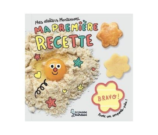 Ma première recette - Mes ateliers Montessori