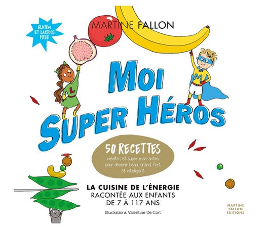Moi Super Héros, la cuisine de l'énergie racontée aux enfants de 7 à 117 ans.