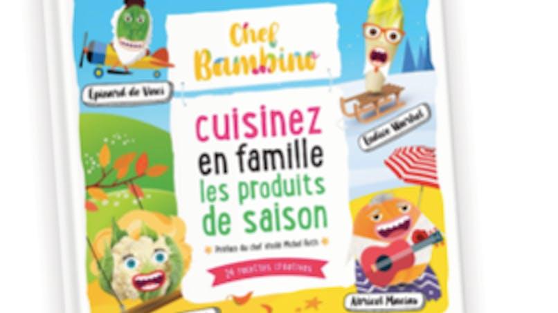 Alimentation : Chef Bambino sort un livre pour cuisiner en famille