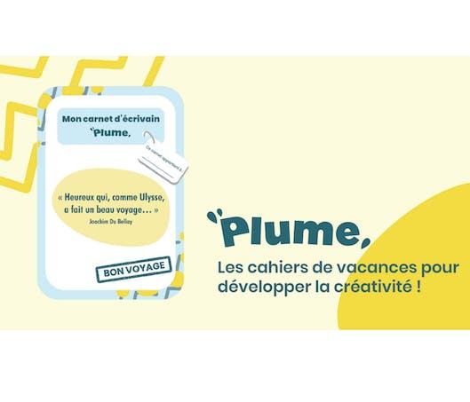 """Le cahier de vacances """"Plume"""" : pour s'entraîner à l'expression écrite"""