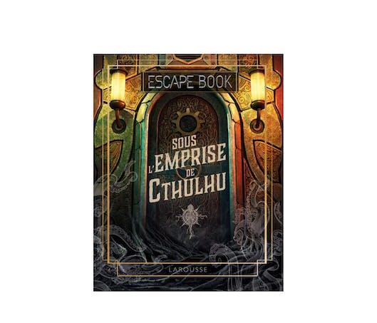 L'escape book: Sous l'emprise du Cthulhu
