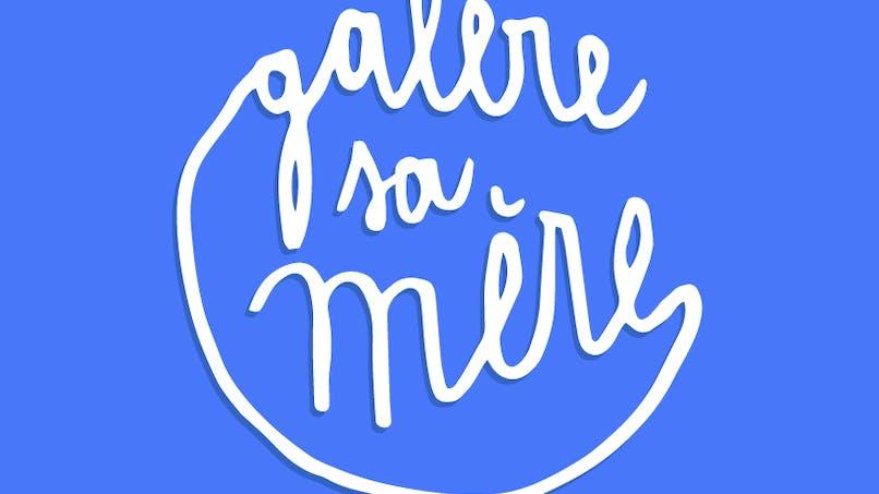 """Parents lance son podcast : """"Galère sa mère"""""""