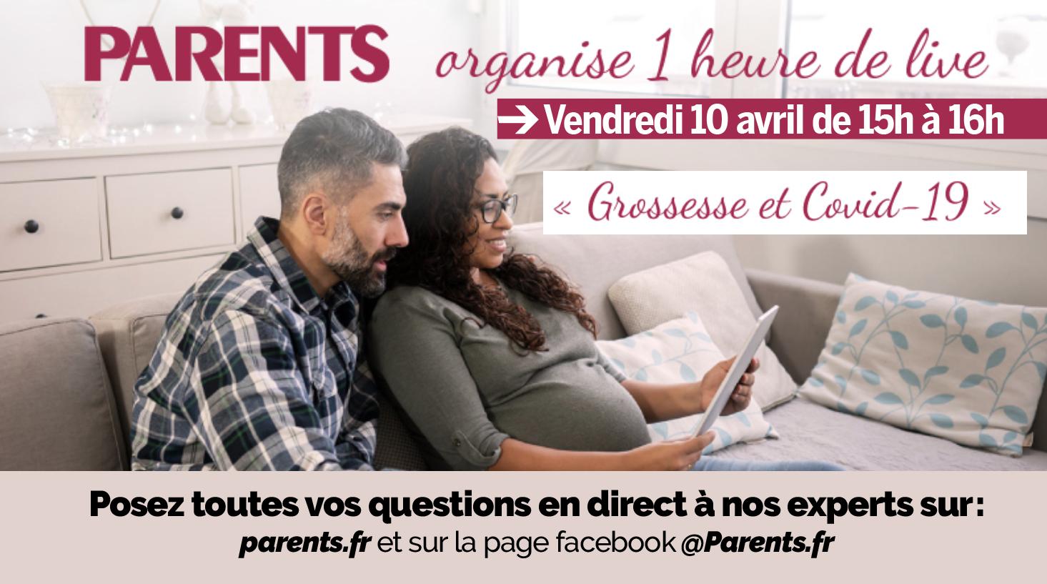 Grossesse et Covid-19 : Parents organise un Live !