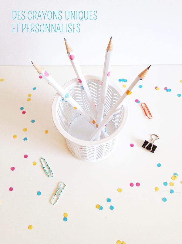 3 idées pour personnaliser vos crayons