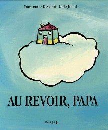 Au revoir, papa