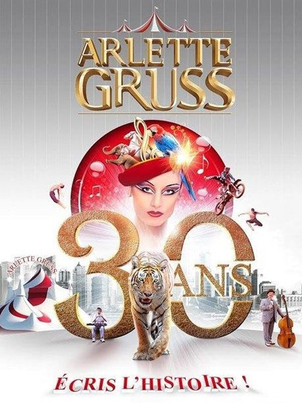 Cirque Arlette Gruss : Les 30 ans