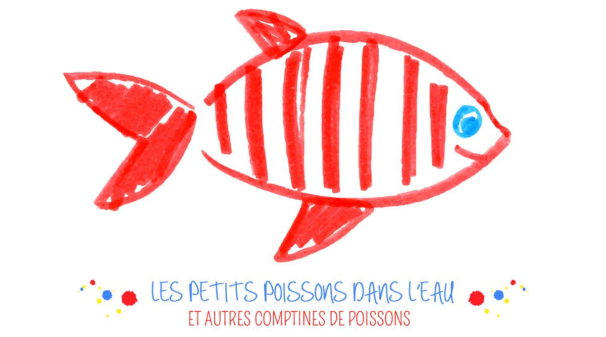 comptines sur les poissons