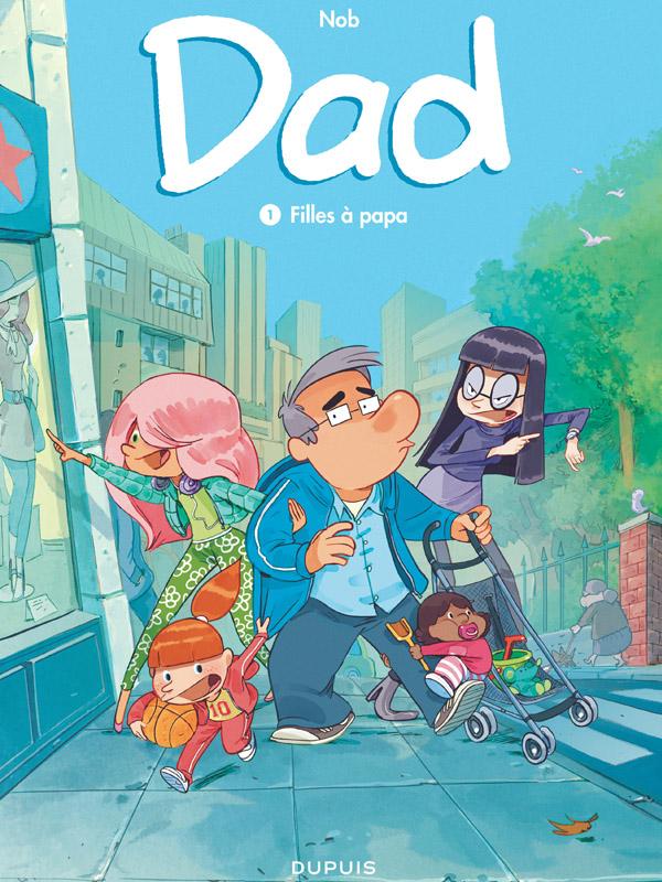 Dad - Tome 1 : Filles à papa