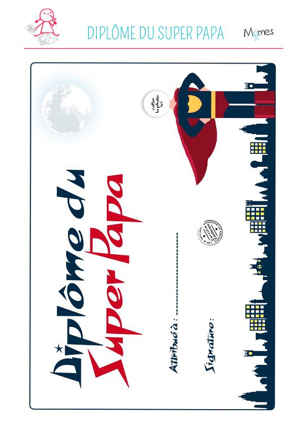 Dipl me du super papa - Diplome du super papa a imprimer gratuit ...